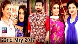 Salam Zindagi With Faysal Qureshi – 22nd May 2017