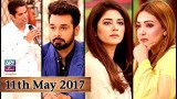 Salam Zindagi With Faysal Qureshi – 11th May 2017