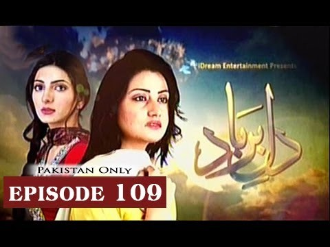 Dil-e-Barbad – Episode 109 – 15th June 2017