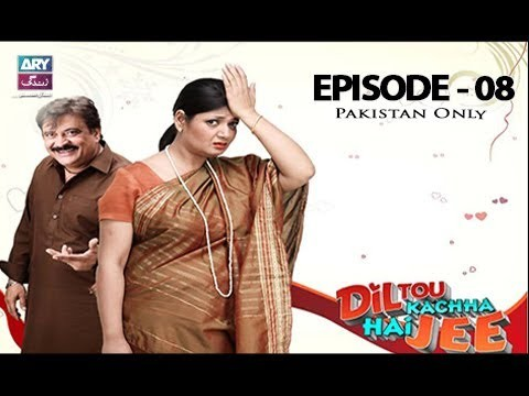 Dil To Kacha Hay Ji  – Episode 08 – 4th June 2017