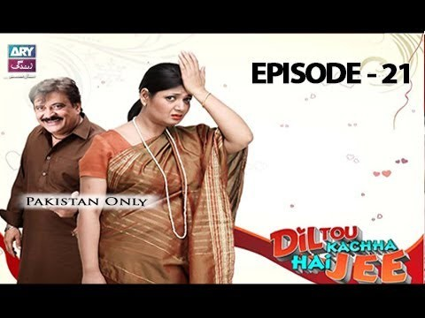 Dil To Kacha Hay Ji  – Episode 21 – 17th June 2017
