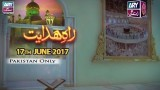 RAH-E-HIDAYAT – 17th June 2017