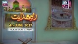 RAH-E-HIDAYAT – 4th June 2017