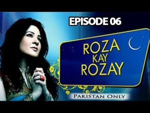 Roza Kay Rozay – Episode 06 – 2nd June 2017
