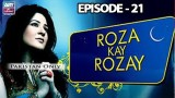 Roza Kay Rozay – Episode 21 – 17th June 2017