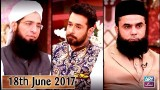 Salam Zindagi With Faysal Qureshi – 18th June 2017