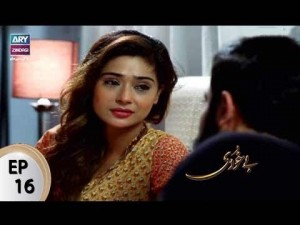 Bay Khudi – Episode 16 – 26th July 2017
