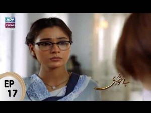 Bay Khudi – Episode 17 – 27th July 2017