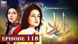 Dil-e-Barbad – Episode 118 – 2nd July 2017