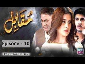 Muqabil – Episode 10 – 17th July 2017