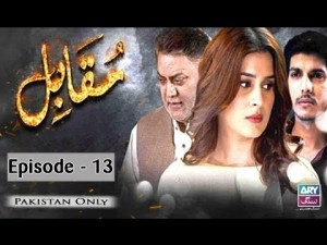 Muqabil – Episode 13 – 20th July 2017
