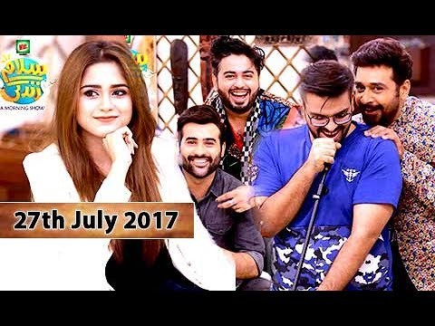 Salam Zindagi With Faysal Qureshi – 27th July 2017