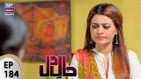 Haal-e-Dil – Episode 184 – 27th July 2017