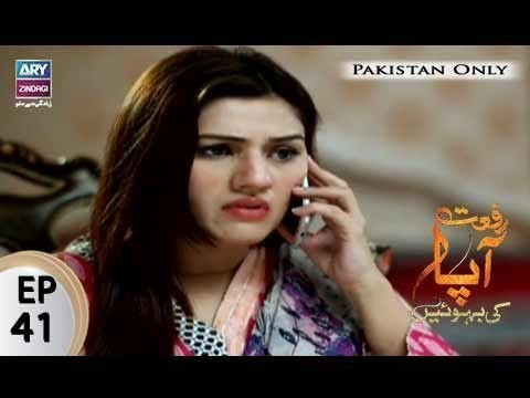 Riffat Aapa Ki Bahuein – Episode 41 – 31st August 2017
