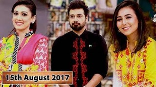 Salam Zindagi With Faysal Qureshi – 15th August 2017