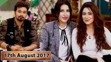 Salam Zindagi With Faysal Qureshi – 17th August 2017