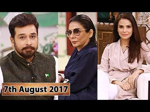 Salam Zindagi With Faysal Qureshi – 7th August 2017