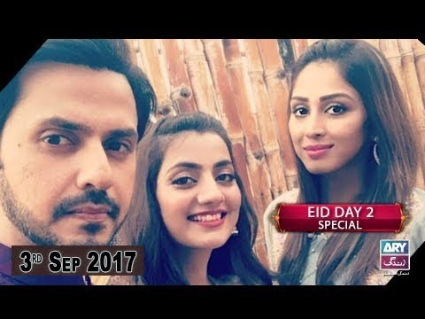"Breaking Weekend – "" Eid Special "" Day 2 – 3rd September 2017"
