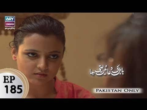 Babul Ki Duayen Leti Ja – Episode 185 – 16th October 2017