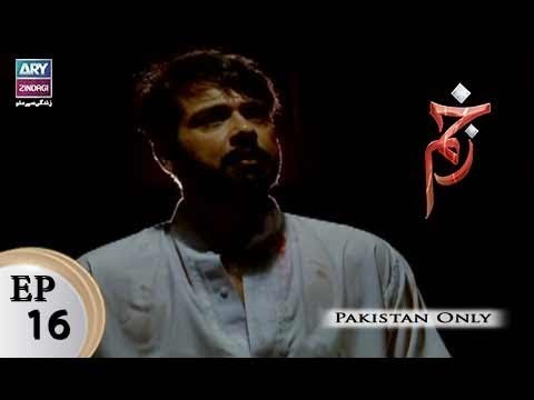Zakham – Episode 16 – 26th October 2017