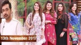 Salam Zindagi With Faysal Qureshi – 13th November 2017
