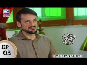 Mein Mehru Hoon – Episode 03 – 22nd November 2017