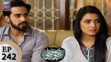 Mere Baba ki Ounchi Haveli – Episode 242 – 8th November 2017