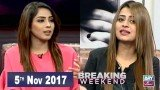 Breaking Weekend – Guest: Shan Baig & Benita David – 5th Nov 2017