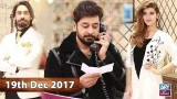 Salam Zindagi With Faysal Qureshi – 19th December 2017