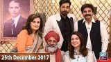 Salam Zindagi With Faysal Qureshi – 25th December 2017