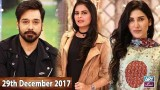 Salam Zindagi With Faysal Qureshi – 29th December 2017