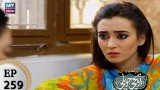 Mere Baba ki Ounchi Haveli – Episode 259 – 7th December 2017
