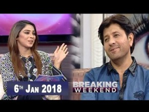 Breaking Weekend – Guest: Arbaaz Khan & Arshad Mehmood – 6th January 2018