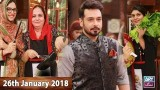 Salam Zindagi With Faysal Qureshi – 26th January 2018