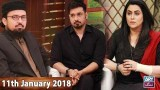 Salam Zindagi With Faysal Qureshi – Raise your voice for Zainab – 11th January 2018