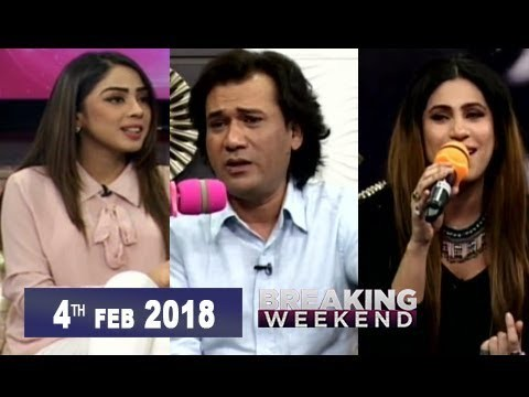 Breaking Weekend – Guest: Karam Abbas khan & Fiza Jawed – 4th February 2018