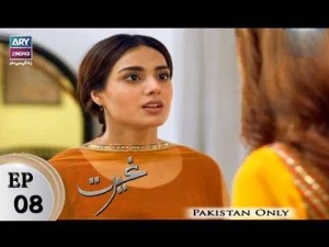 Ghairat – Episode 08 – 8th February 2018
