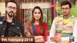 Salam Zindagi With Faysal Qureshi – 9th February 2018