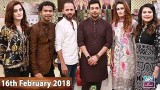 Salam Zindagi With Faysal Qureshi – 16th February 2018