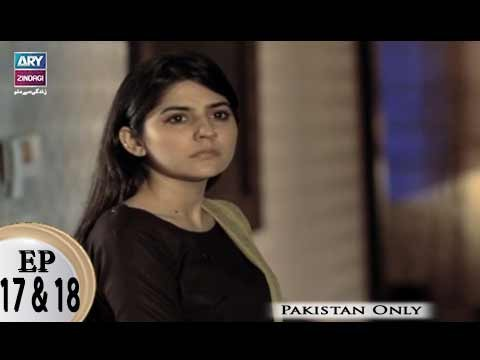 Teri Raza – Episode 17 & 18 – 22nd March 2018