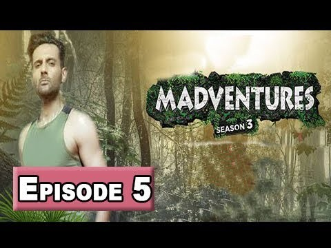 Madventures Season-3 Episode 5 – 17th March 2018