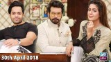 Salam Zindagi With Faysal Qureshi – 30th April 2018