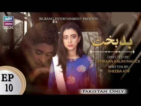 Badbakht – Episode 10 – 24th April 2018