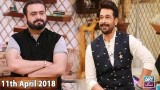 Salam Zindagi With Faysal Qureshi – 11th April 2018
