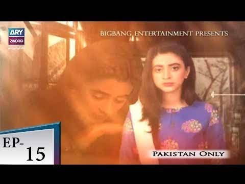 Badbakht – Episode 15 – 14th May 2018
