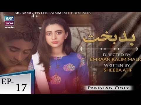Badbakht – Episode 17 – 21st May 2018