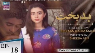 Badbakht – Episode 18 – 22nd May 2018