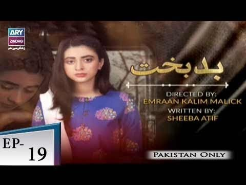 Badbakht – Episode 19 – 28th May 2018