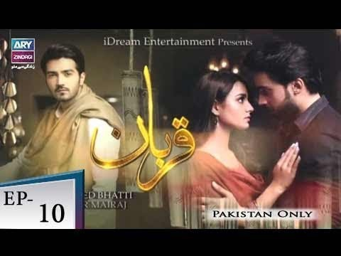 Qurban – Episode 10 – 22nd May 2018