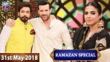 Salam Zindagi with Faysal Qureshi – 31st May 2018